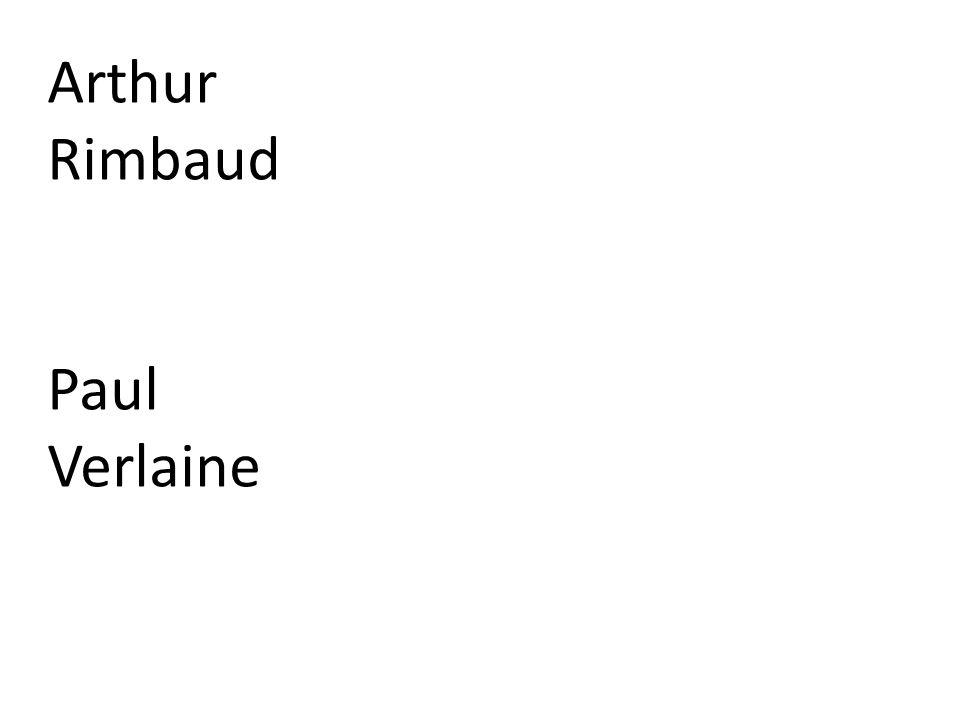 Arthur Rimbaud Paul Verlaine