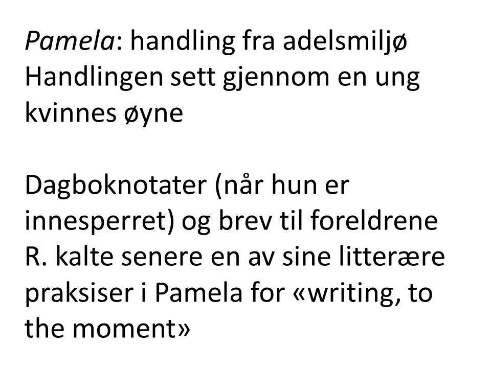 Pamela: handling fra adelsmiljø