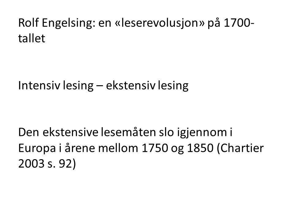 Rolf Engelsing: en «leserevolusjon» på 1700-tallet