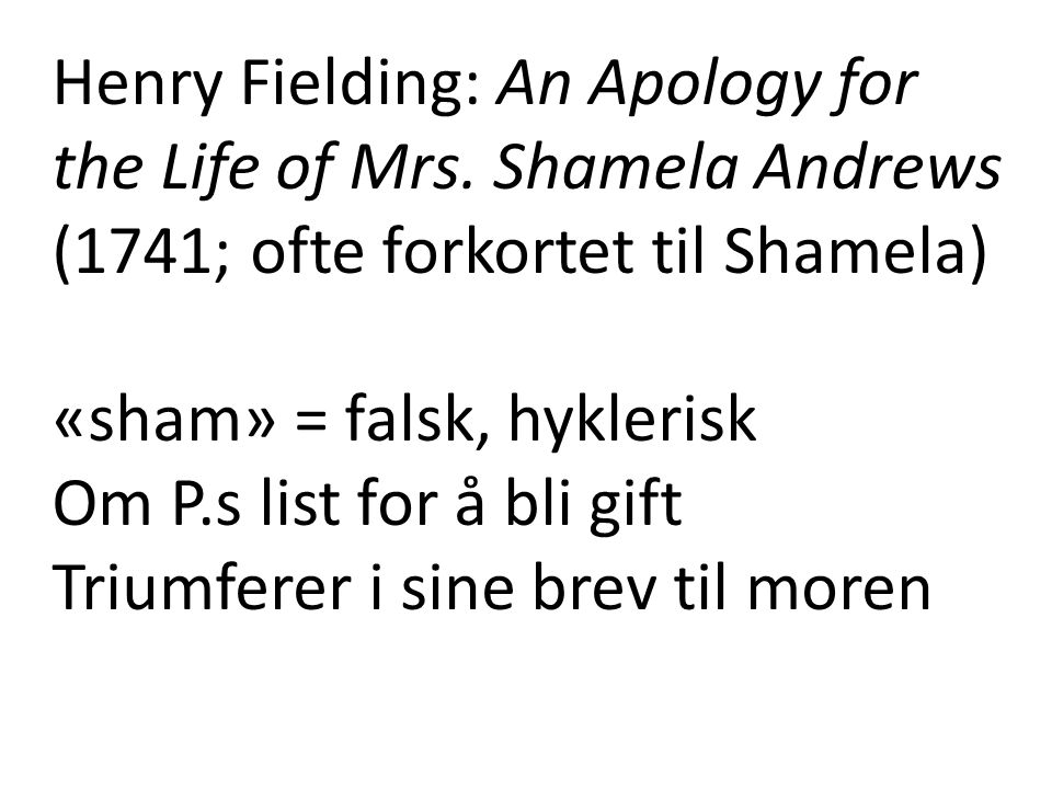 Henry Fielding: An Apology for the Life of Mrs