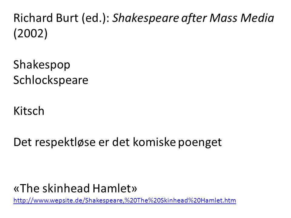 Richard Burt (ed.): Shakespeare after Mass Media (2002)