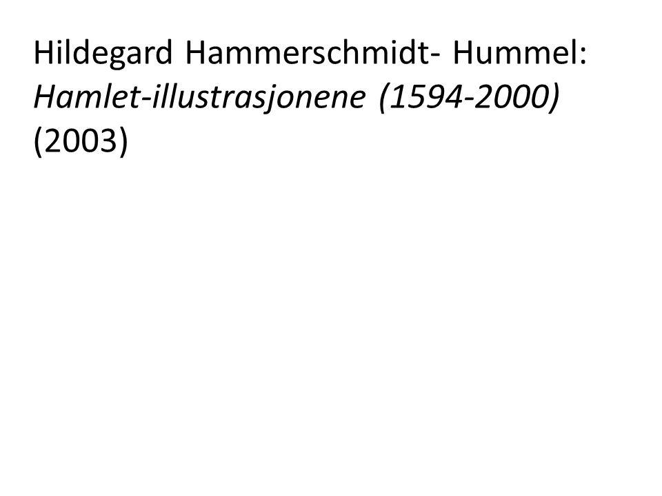 Hildegard Hammerschmidt- Hummel: Hamlet-illustrasjonene (1594-2000) (2003)
