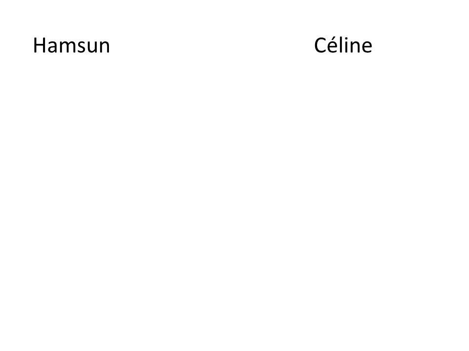 Hamsun Céline