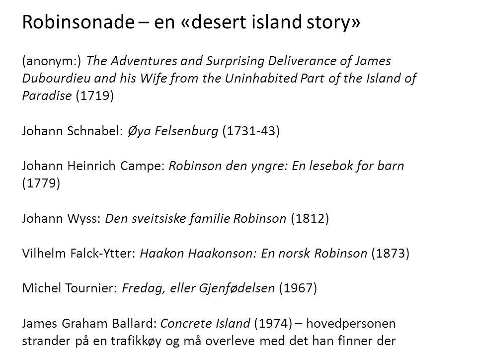 Robinsonade – en «desert island story»