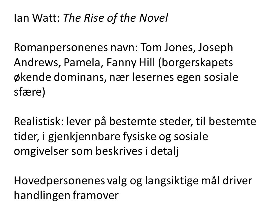 Ian Watt: The Rise of the Novel