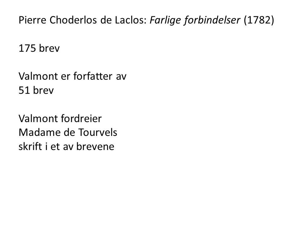 Pierre Choderlos de Laclos: Farlige forbindelser (1782)
