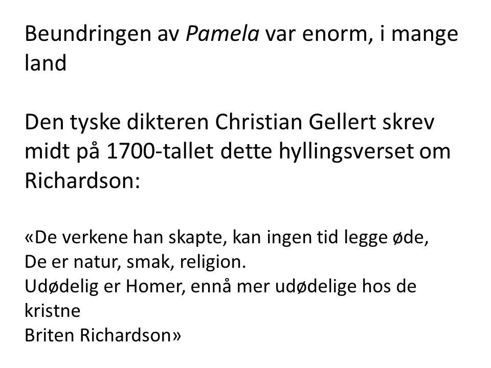 Beundringen av Pamela var enorm, i mange land