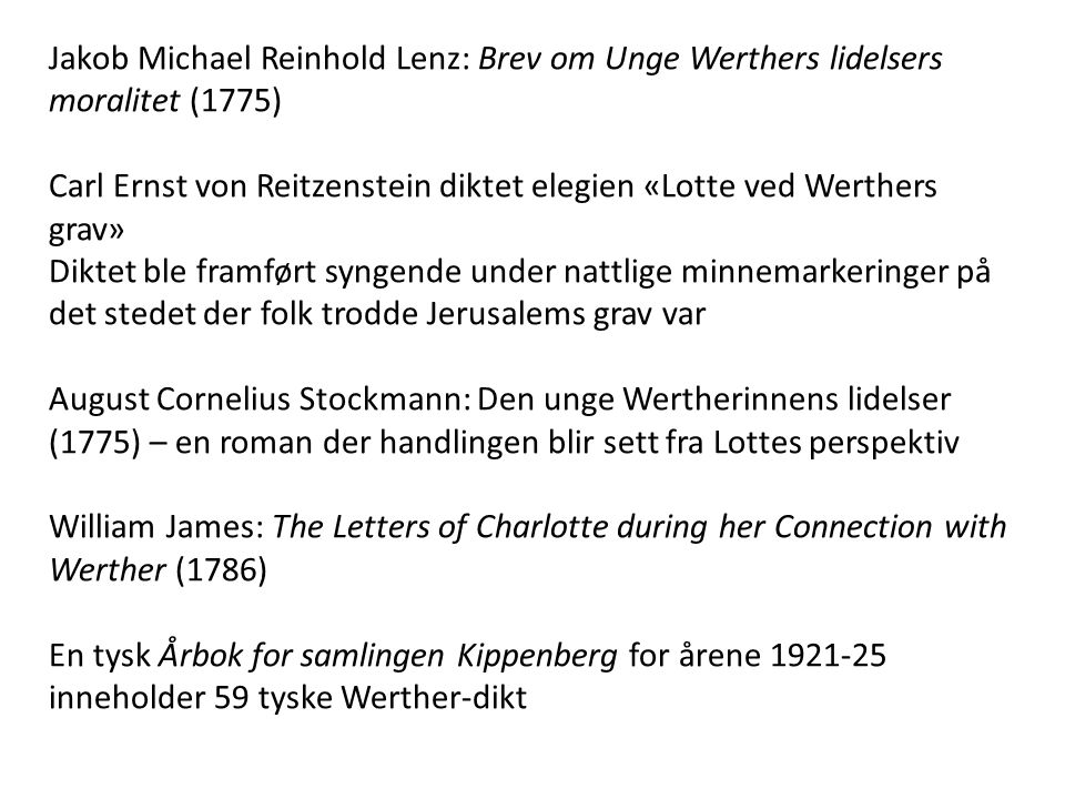 Jakob Michael Reinhold Lenz: Brev om Unge Werthers lidelsers moralitet (1775)