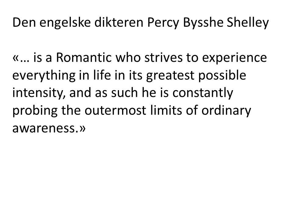 Den engelske dikteren Percy Bysshe Shelley