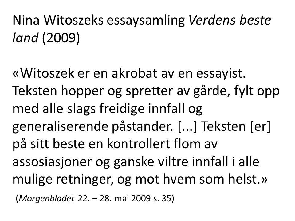 Nina Witoszeks essaysamling Verdens beste land (2009)