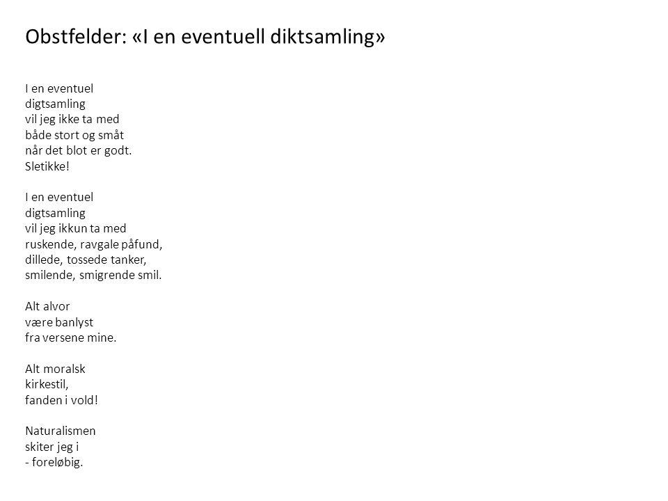 Obstfelder: «I en eventuell diktsamling»