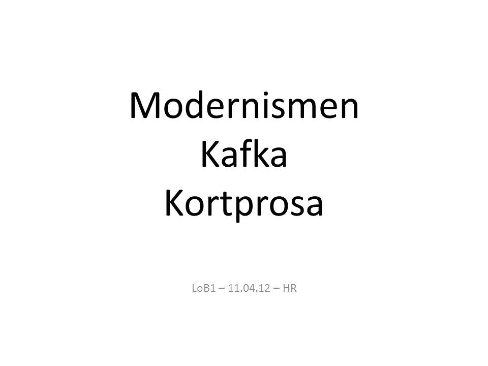 Modernismen Kafka Kortprosa