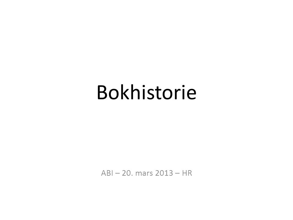 Bokhistorie ABI – 20. mars 2013 – HR