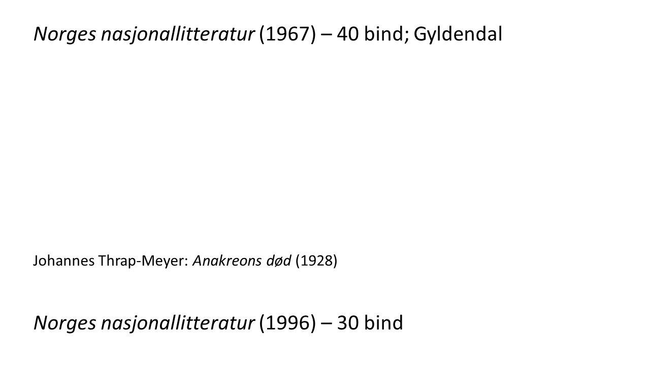 Norges nasjonallitteratur (1967) – 40 bind; Gyldendal