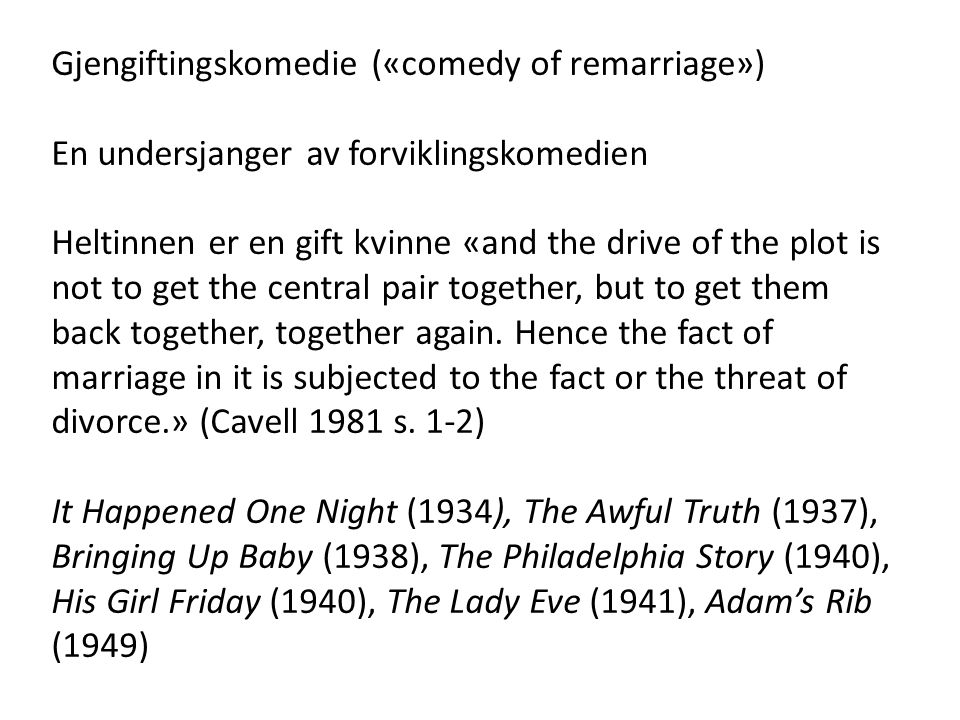 Gjengiftingskomedie («comedy of remarriage»)