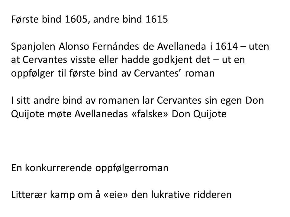 Første bind 1605, andre bind 1615
