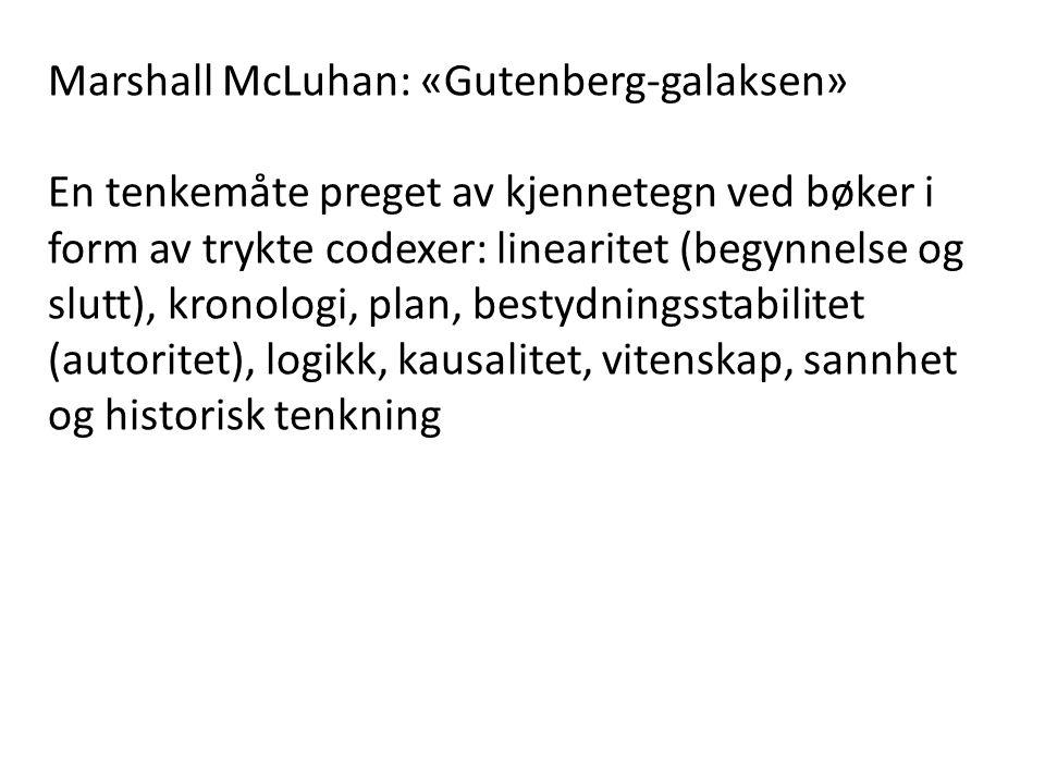 Marshall McLuhan: «Gutenberg-galaksen»