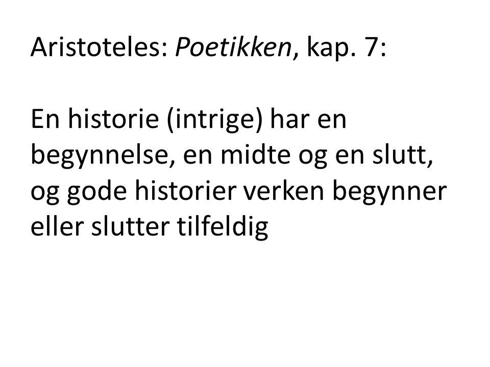 Aristoteles: Poetikken, kap. 7: