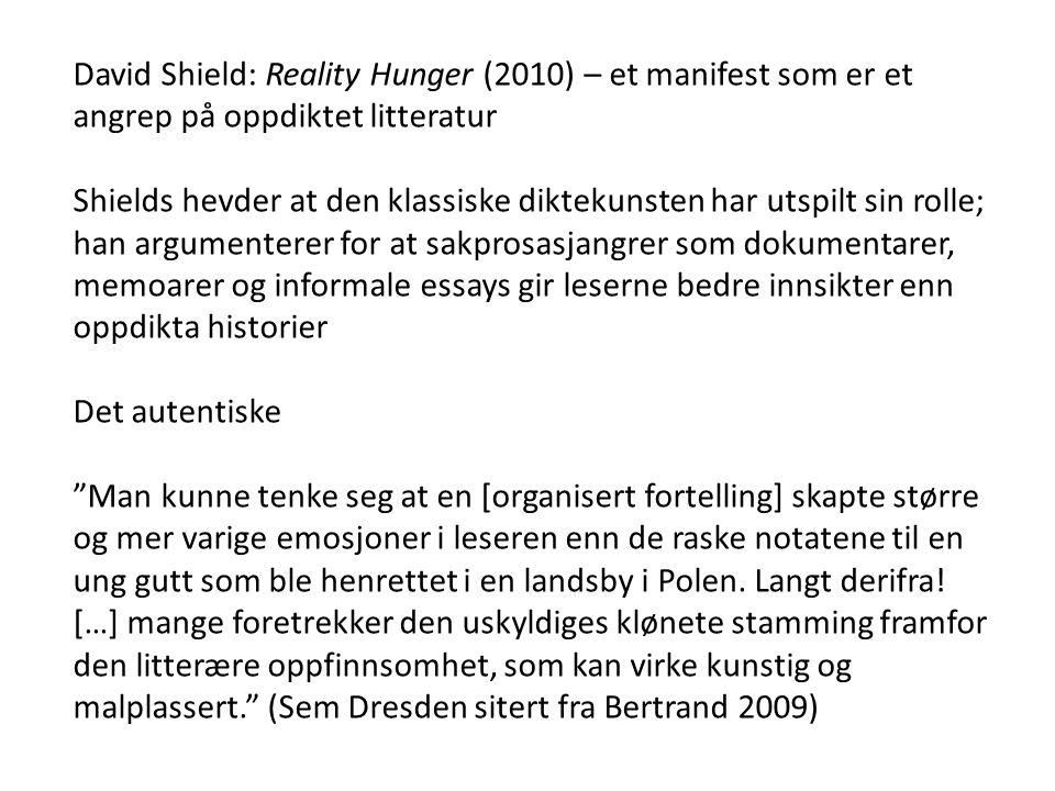 David Shield: Reality Hunger (2010) – et manifest som er et angrep på oppdiktet litteratur
