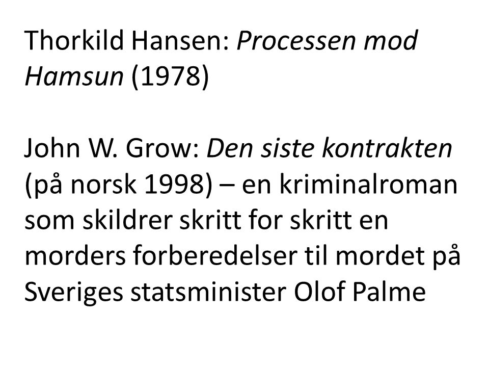 Thorkild Hansen: Processen mod Hamsun (1978)