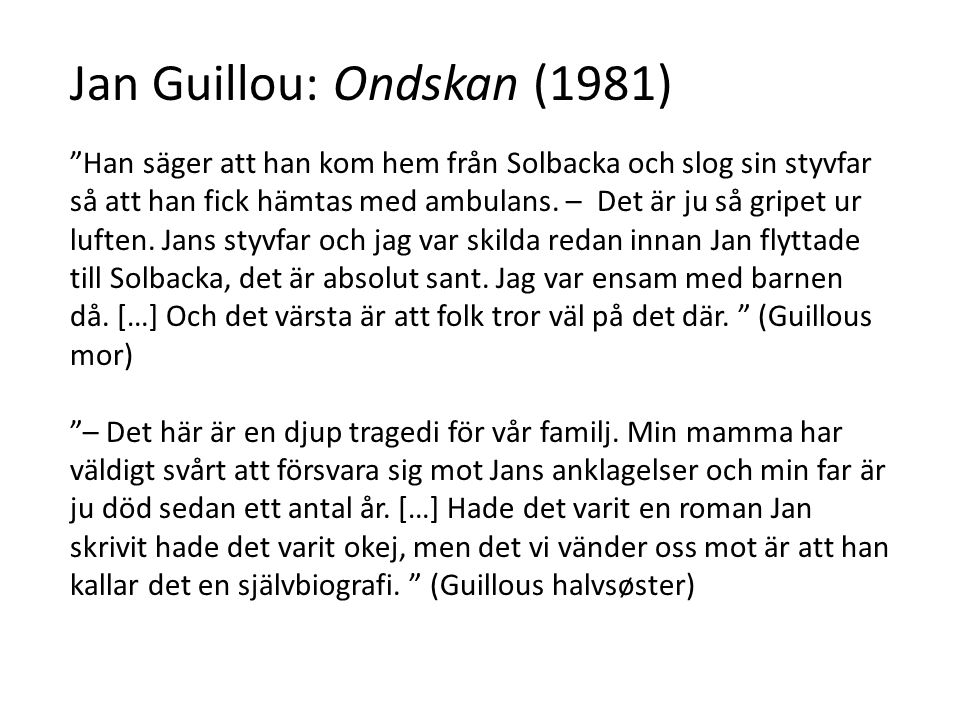Jan Guillou: Ondskan (1981)