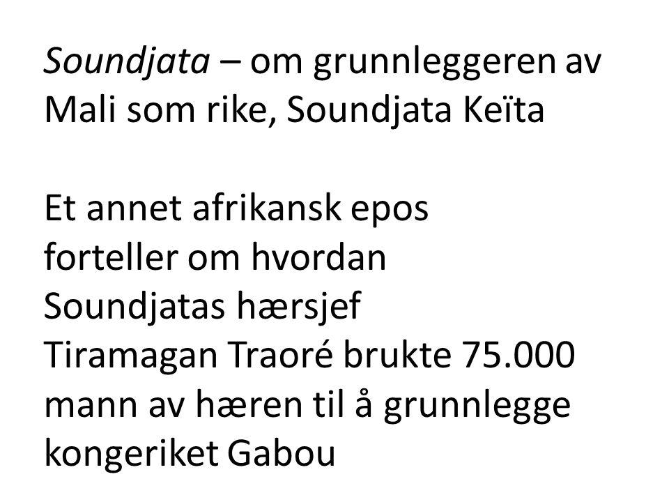 Soundjata – om grunnleggeren av Mali som rike, Soundjata Keïta