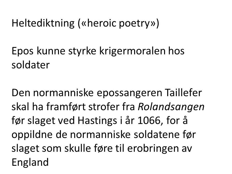 Heltediktning («heroic poetry»)