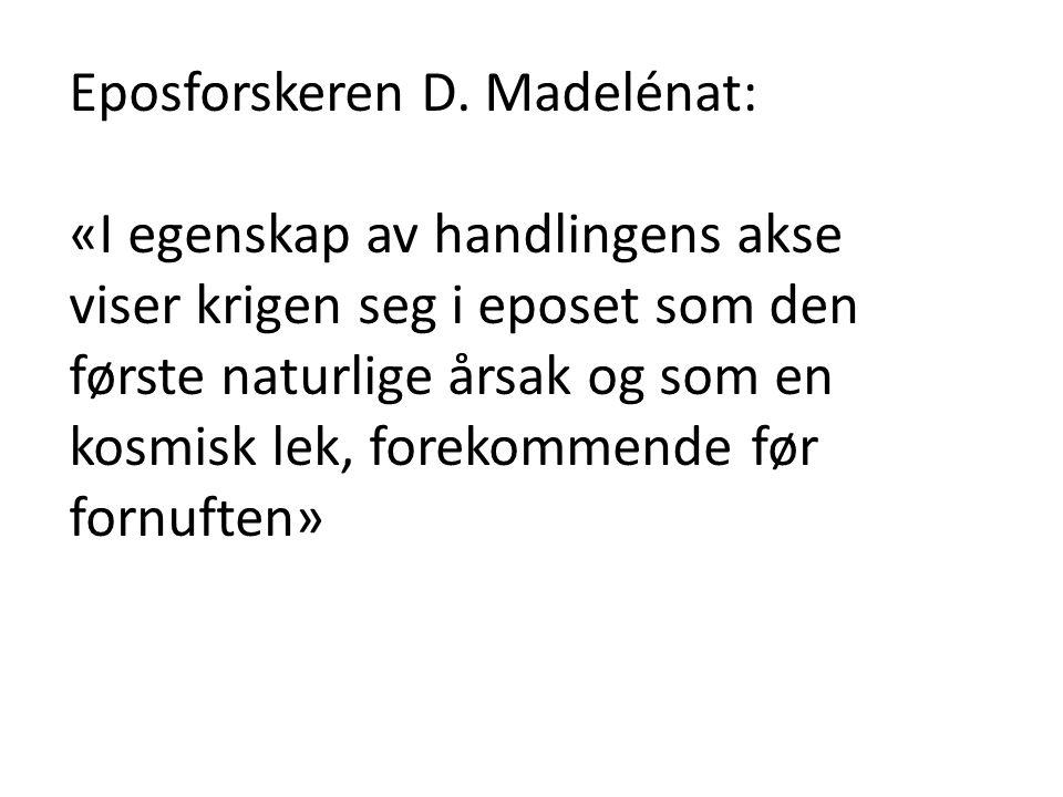 Eposforskeren D. Madelénat: