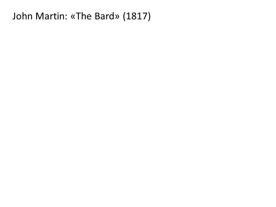 John Martin: «The Bard» (1817)