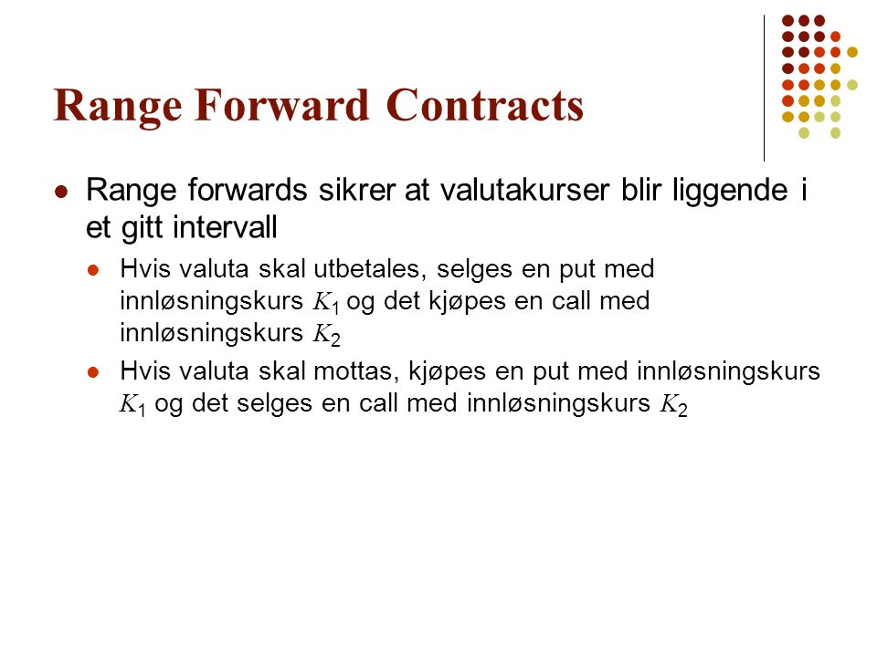Range Forward Contracts