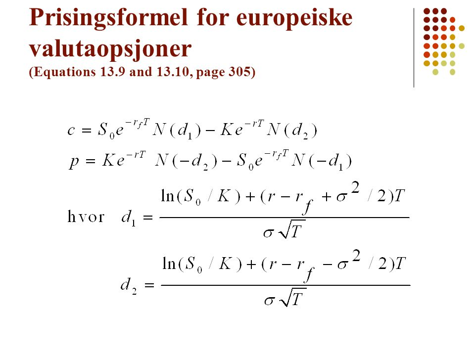Prisingsformel for europeiske valutaopsjoner (Equations 13. 9 and 13