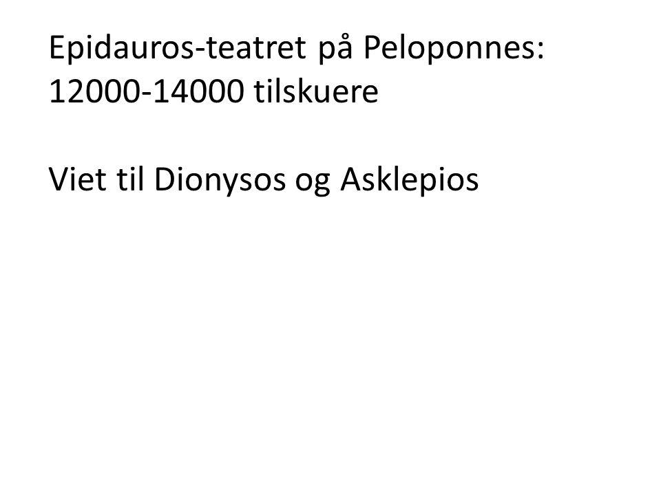 Epidauros-teatret på Peloponnes: 12000-14000 tilskuere