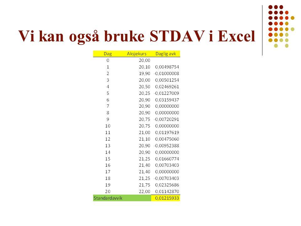 Vi kan også bruke STDAV i Excel