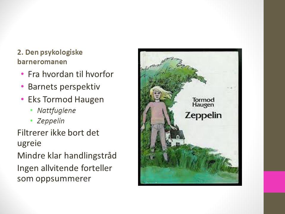 Fra hvordan til hvorfor Barnets perspektiv Eks Tormod Haugen