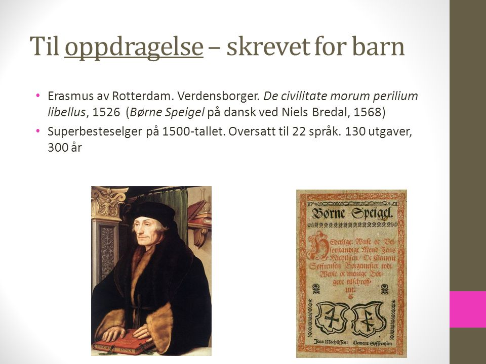 Til oppdragelse – skrevet for barn