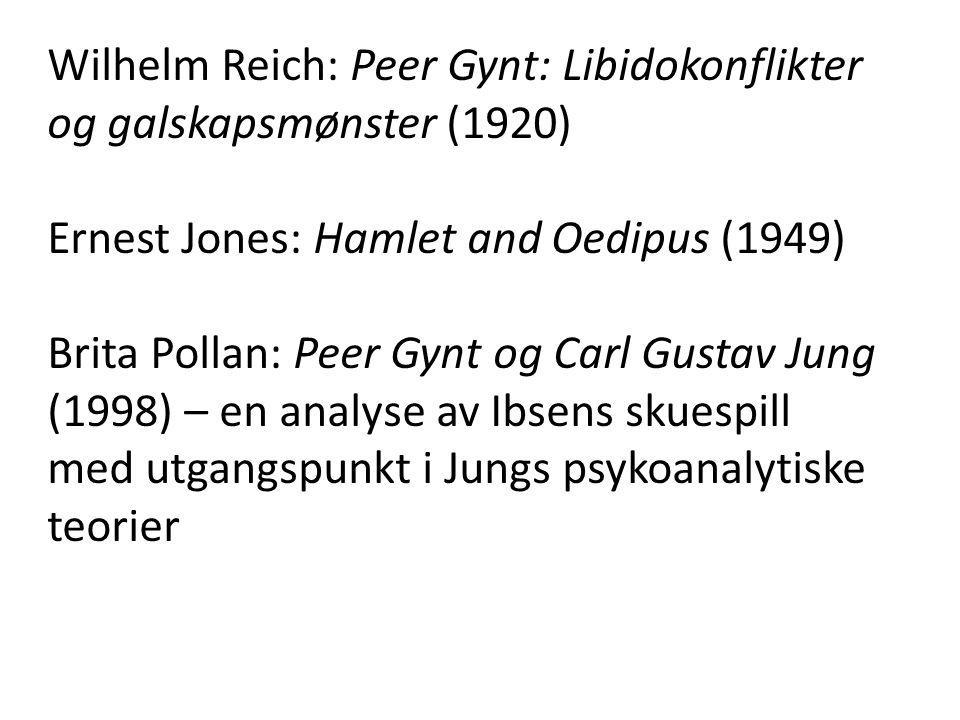 Wilhelm Reich: Peer Gynt: Libidokonflikter og galskapsmønster (1920)