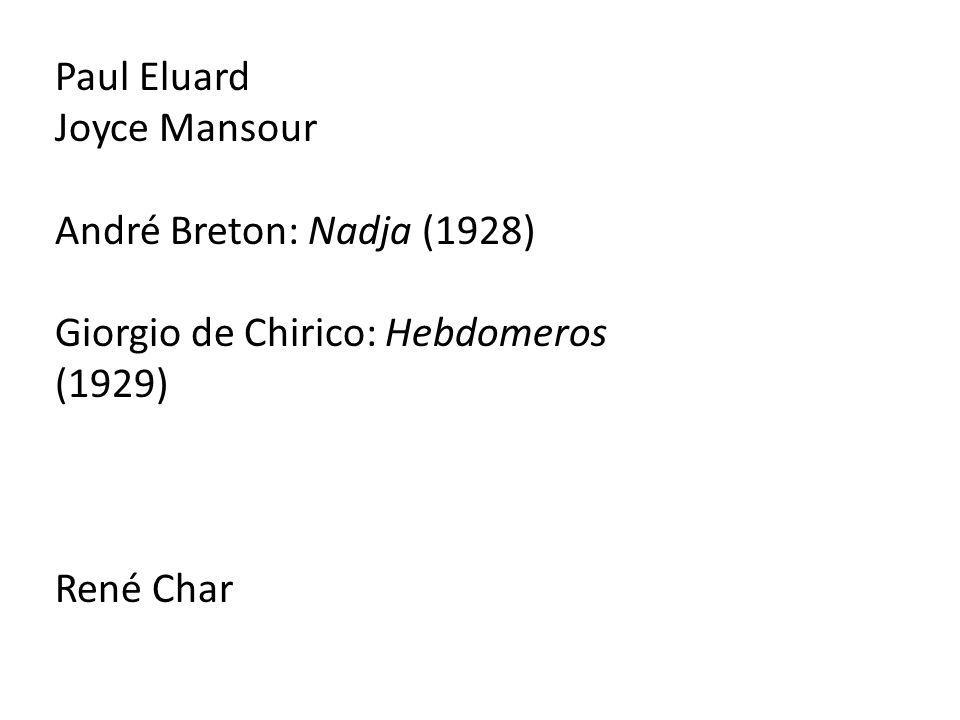 Paul Eluard Joyce Mansour.