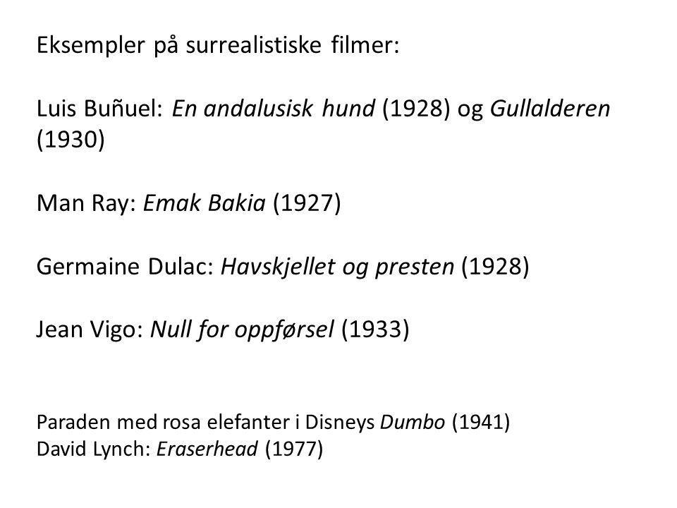 Eksempler på surrealistiske filmer: