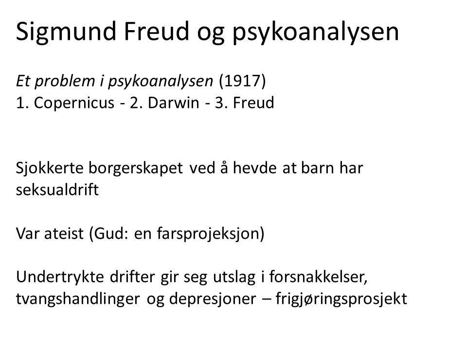 Sigmund Freud og psykoanalysen