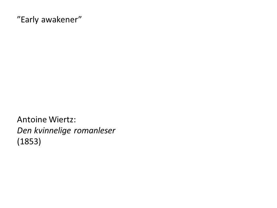 Early awakener Antoine Wiertz: Den kvinnelige romanleser (1853)