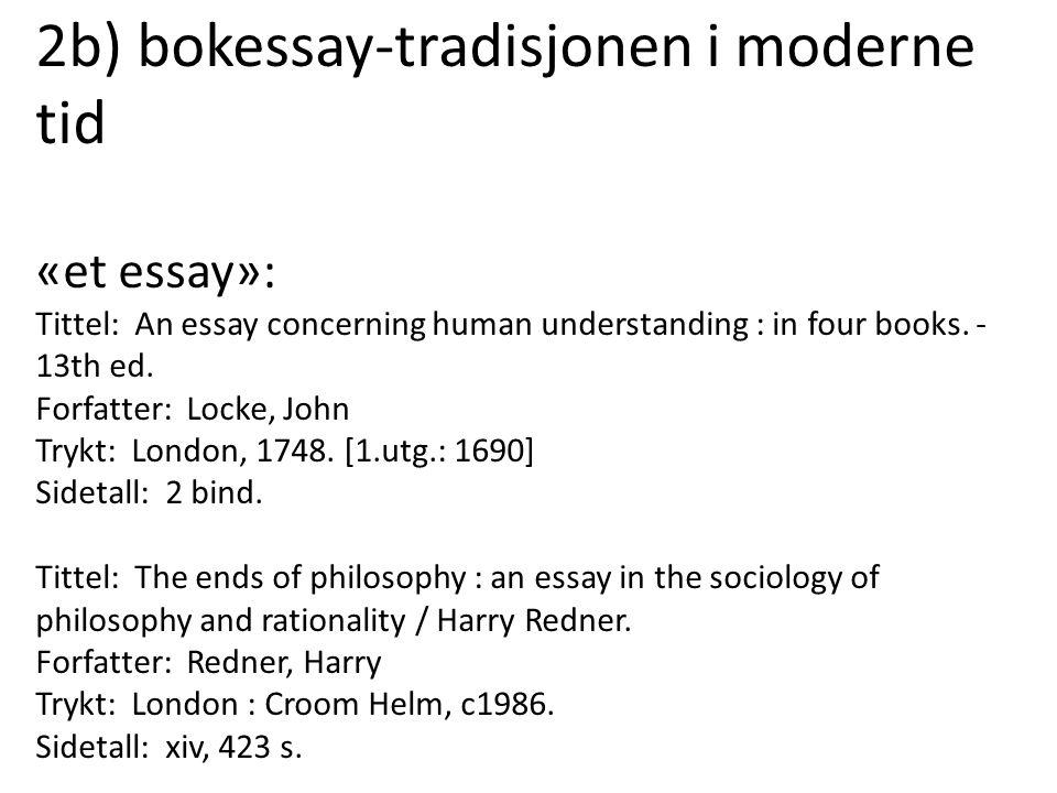 2b) bokessay-tradisjonen i moderne tid