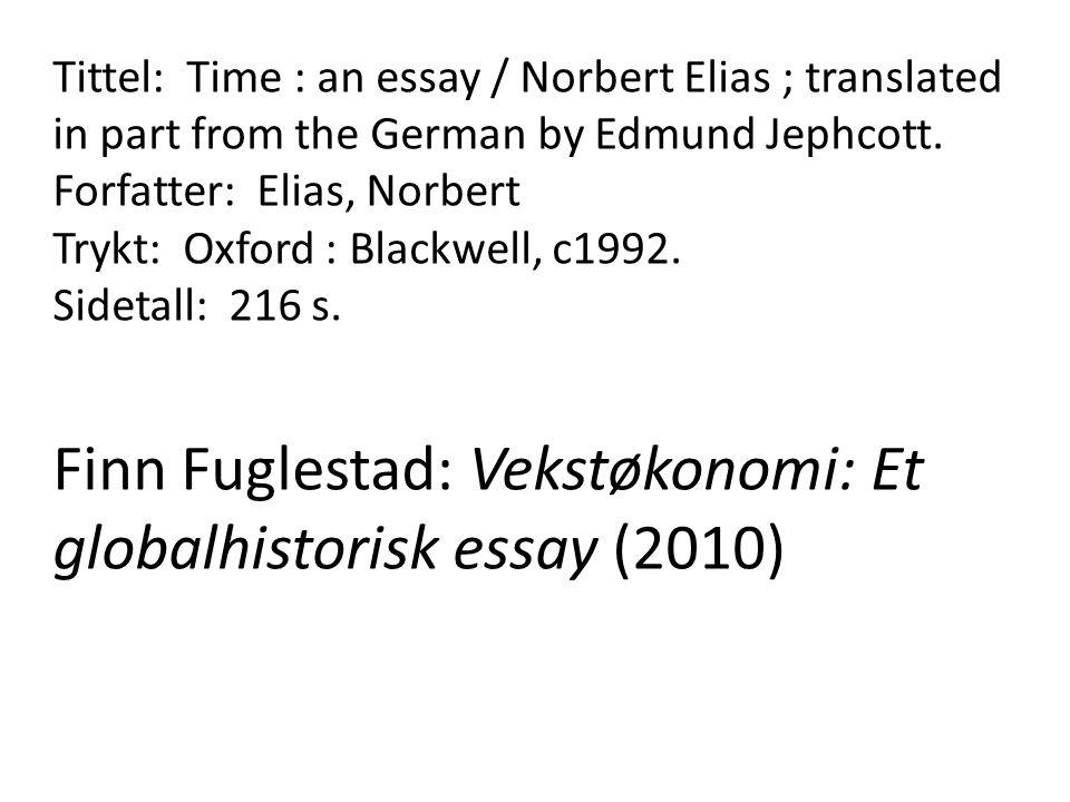Finn Fuglestad: Vekstøkonomi: Et globalhistorisk essay (2010)