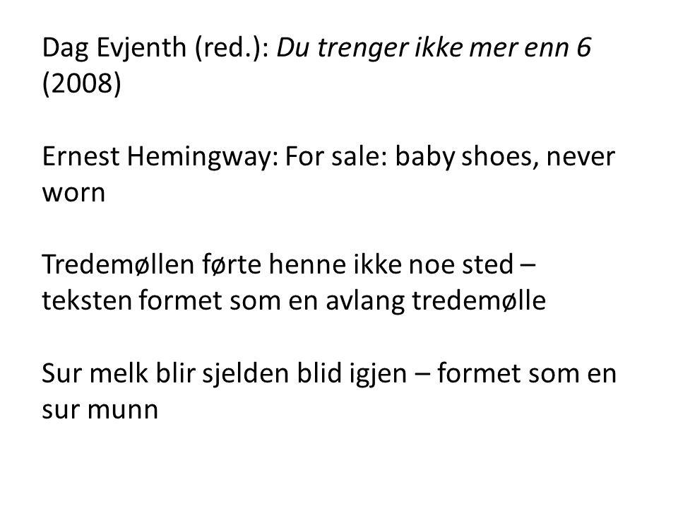 Dag Evjenth (red.): Du trenger ikke mer enn 6 (2008)