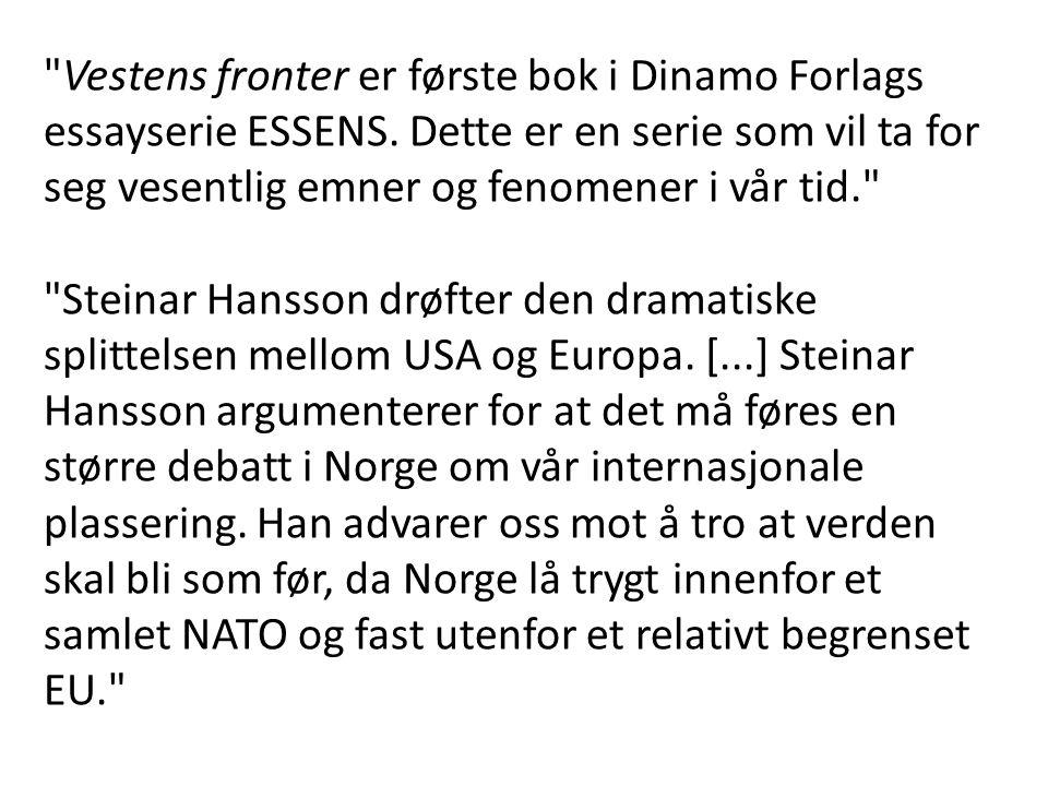 Vestens fronter er første bok i Dinamo Forlags essayserie ESSENS