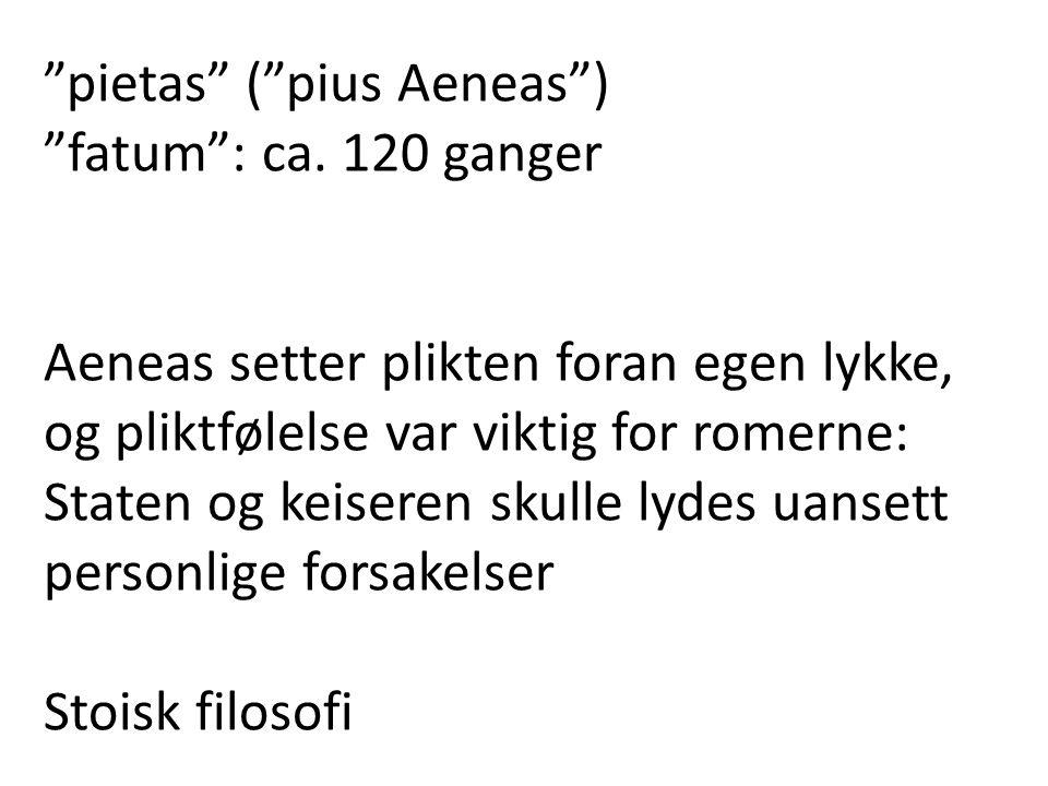 pietas ( pius Aeneas )