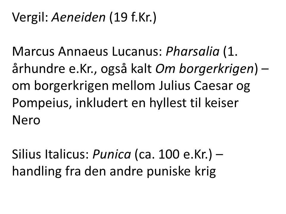 Vergil: Aeneiden (19 f.Kr.)