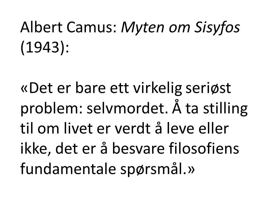 Albert Camus: Myten om Sisyfos (1943):