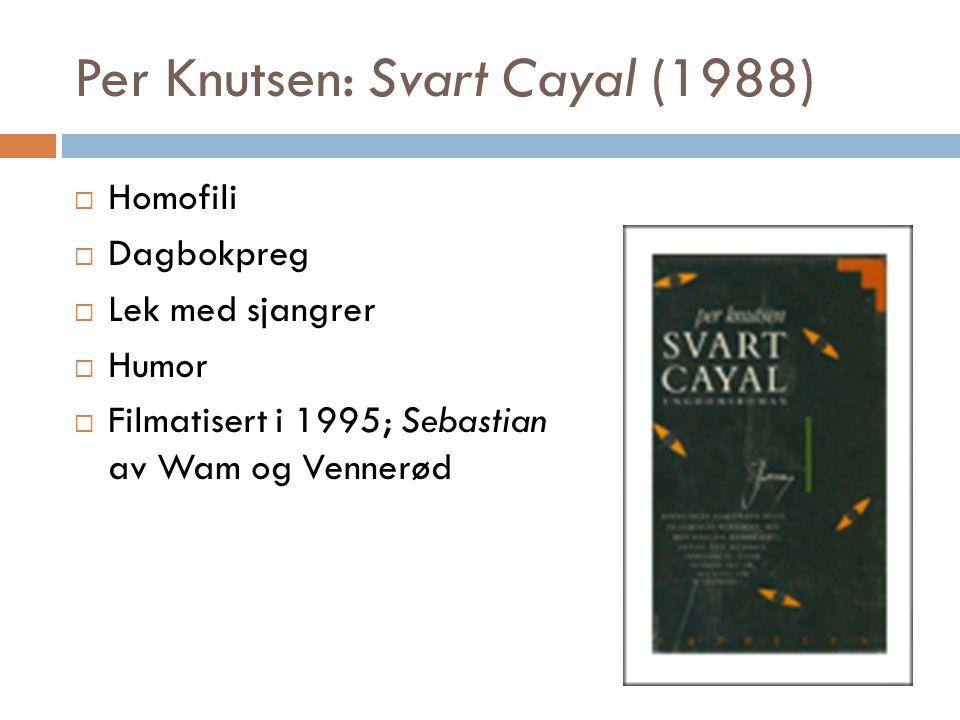 Per Knutsen: Svart Cayal (1988)
