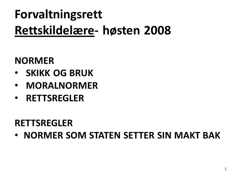 Rettskildelære- høsten 2008