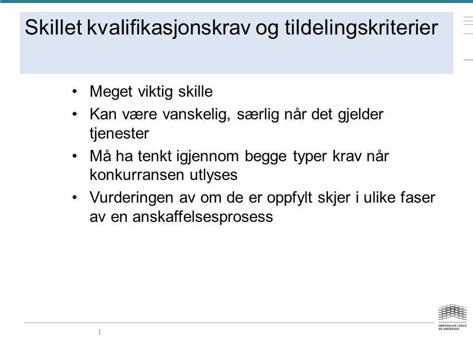 Skillet kvalifikasjonskrav og tildelingskriterier